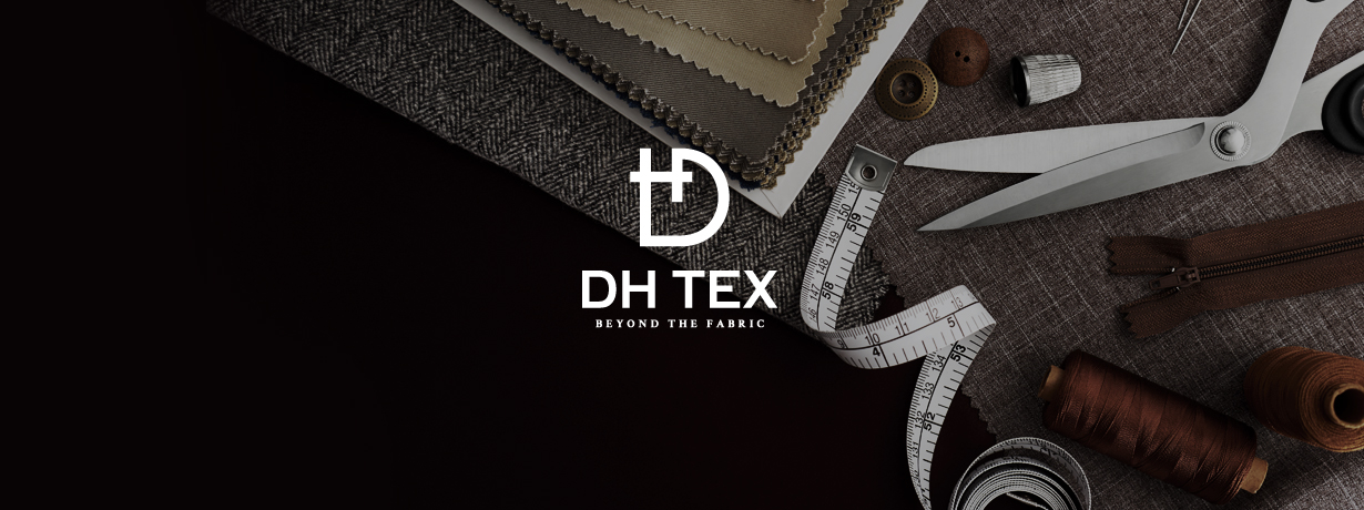 DH TEX. BEYOND THE FABRIC